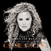 Cause A Scene von Karen-Lee Batten