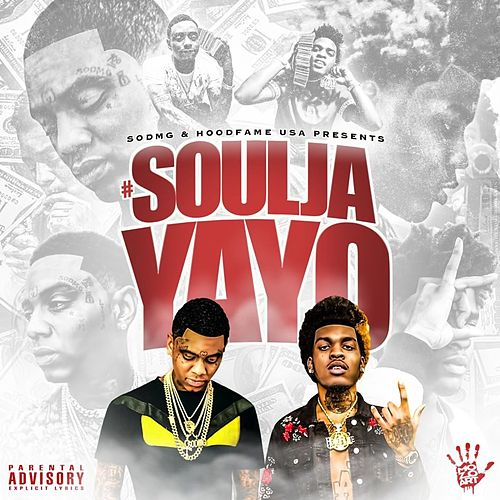 SouljaYayo by Soulja Boy