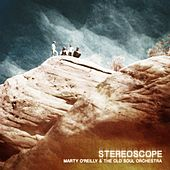 Stereoscope von Marty O'Reilly
