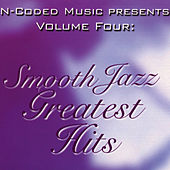 N-Coded Music Presents, Vol. 4: Smooth Jazz Greatest Hits de Various Artists