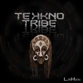 Tekkno Tribe von Life Hacks