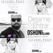 Dejame Entrar (feat. Dennis Nieves) de D'Shon El Villano