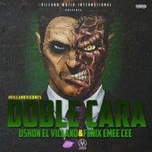 Doble Cara (feat. Fenix Eme Cee) de D'Shon El Villano