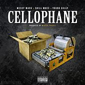 Cellophane (feat. Young Gully) by Shill Macc