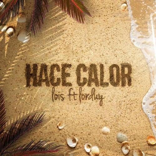 Hace Calor by Lois