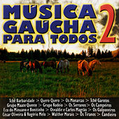Música Gaúcha para Todos, Vol. 2 von Various Artists