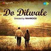 Do Dilwale (Original Motion Picture Soundtrack) di Omi