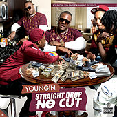 Straight Drop No Cut von Youngin