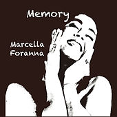 Memory by Marcella Foranna