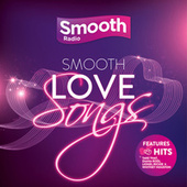 Smooth Love Songs by Various Artists