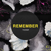 Remember by Youngr