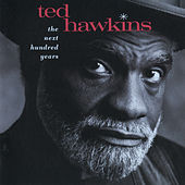 The Next Hundred Years by Ted Hawkins