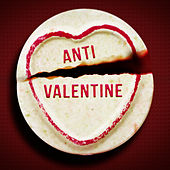 Anti-Valentine by Various Artists