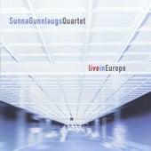 Live In Europe by Sunna Gunnlaugs