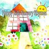 Happy Kids Nursery Rhymes de Canciones Para Niños