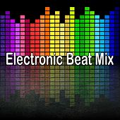Electronic Beat Mix by The Gym All-Stars