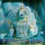 59 Life Empowering Sounds de Meditación Música Ambiente