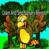 Learn And Sing Nursery Rhymes de Canciones Para Niños