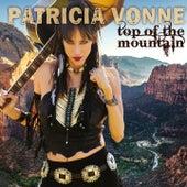 Top of the Mountain von Patricia Vonne