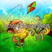Teaching Kids Nursery Rhymes by Canciones Infantiles