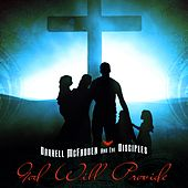 God Will Provide by Darrell McFadden and The Disciples