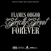 Strictly Street Forever (Ssf) by Flames Oh God