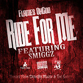 Ride 4 Me (feat. King Locust & Smiggz) by Flames Oh God
