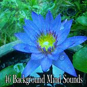 46 Background Mind Sounds by Yoga Workout Music (1)