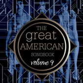 The Great American Songbook Volume 9 by Various Artists