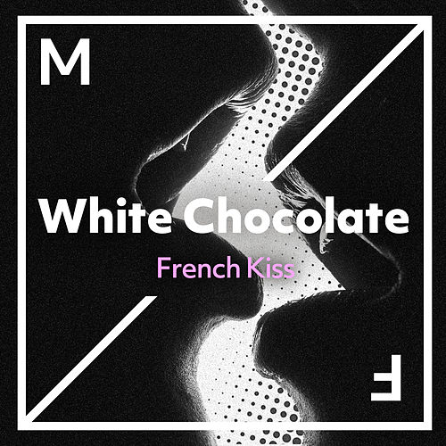 French Kiss by White Chocolate