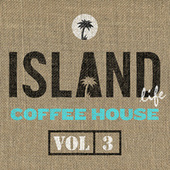 Island Life Coffee House (Vol. 3) van Various Artists