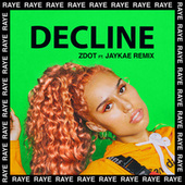 Decline (Zdot Remix) by Raye