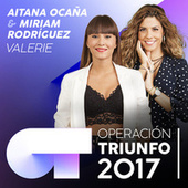 Valerie (Operación Triunfo 2017) de Miriam Rodríguez
