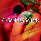 46 Soul Spa Sounds by Spa Relaxation