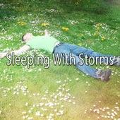 Sleeping With Storms de Thunderstorm Sleep