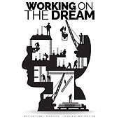 Working on the Dream (Motivational Speeches) von Fearless Motivation
