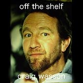 Off the Shelf de Craig Wasson