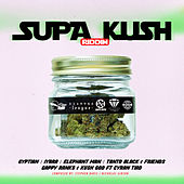 Supa Kush Riddim von Various Artists