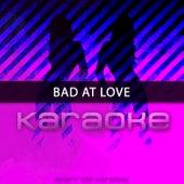 Bad At Love (Originally Performed by Halsey) [Karaoke Version] by Chart Topping Karaoke (1)