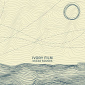Ocean Sounds de Ivory Film
