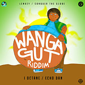 Wanga Gut Riddim by Various Artists