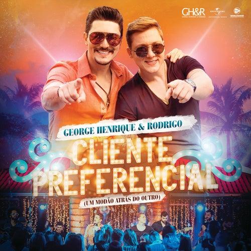 Cliente Preferencial (Um Modão Atrás Do Outro) (Ao Vivo) de George Henrique & Rodrigo