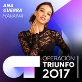 Havana (Operación Triunfo 2017) de Ana Guerra