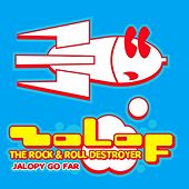 Jalopy Go Far de Zolof The Rock and Roll Destroyer