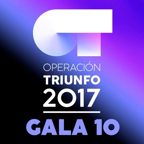 OT Gala 10 (Operación Triunfo 2017) de Various Artists