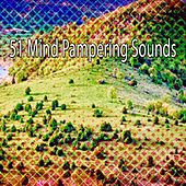 51 Mind Pampering Sounds by S.P.A