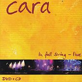 In Full Swing-Live by Cara