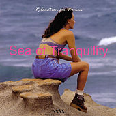 Sea of Tranquility: Relaxation for Women by George Jamison