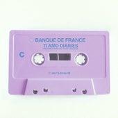 Ti Amo Diaries C by Banque De France