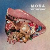 Kiss Like A Woman by Mona
